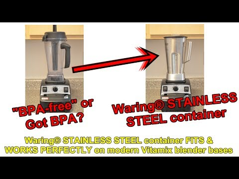 SURPRISE... Stainless Steel Container (truly BPA-free) fits Modern/Newer Vitamix