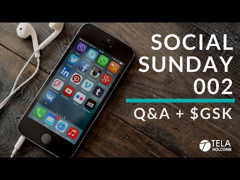 Social Sunday 002 | GlaxoSmithKline ($GSK)