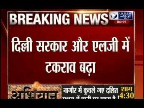 Open war between Najeeb Jung and Arvind Kejriwal over Delhi's Chief secretary's post