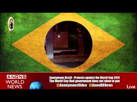 Anonymous Brazil: Protests against the World Cup 2014 [english]