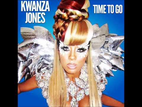 Kwanza Jones: Time To Go (audio)
