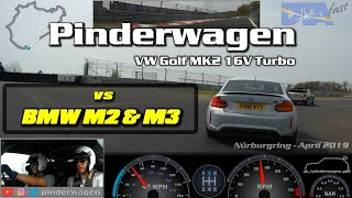 VW Golf MK2 16V Turbo in traffic vs BMW M2 Competition & M3 Nurburgring.#pinderwagen 23rd April 2019