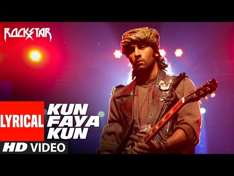 Lyrical : Kun Faya Kun Video Song |  Rockstar | Ranbir Kapoor |  A.R. Rahman