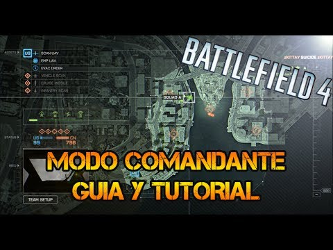 Battlefield 4 : Modo Comandante - Guia y Review (Gameplay/Comentario/Tutorial)