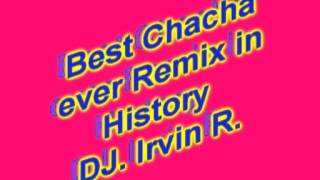 best chacha remix ever in history