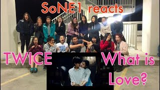 TWICE (트와이스) - What is Love? M/V Reaction by SoNE1