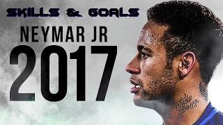 Neymar Jr 2017 ● Skills & Goals