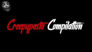 Creepypasta Compilation German / Deutsch (Juni)