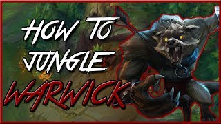 How to Warwick jungle Guide | Season 8 Patch 8.7 | League of Legends