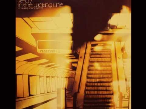 Zero 7- In The Waiting Line