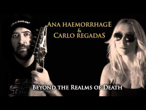 Ana Haemorrhage & Carlo Regadas - Beyond the Realms of Death