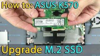 How to install M2 SSD in Asus K570, F570, A570 laptop
