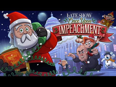 """""""Once Upon Impeachment,"""" A Late Show Animated Christmas Classic"""
