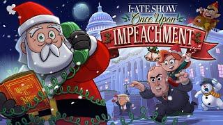 """Once Upon Impeachment,"" A Late Show Animated Christmas Classic"
