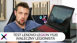 Lenovo Legion Y520-15 | Recenzja, test laptopa w grach