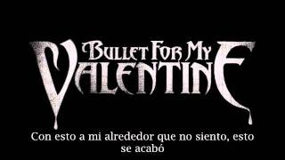 Bullet For My Valentine-spit you out.-(Sub Español)