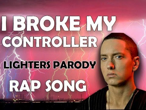 I Broke My Controller - Rap Song (Lighters Parody) Music Videos