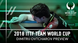 2018 Team World Cup I Dimitrij Ovtcharov Preview