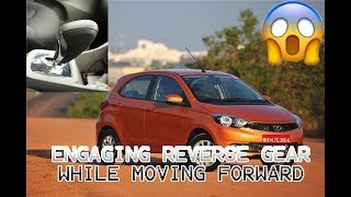 Shifting into reverse gear while moving Forward | Tiago AMT