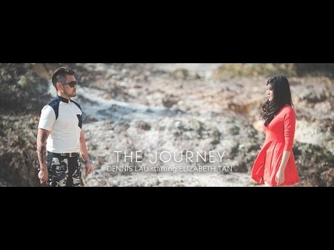 The Journey – Dennis Lau starring Elizabeth Tan (Official Music Video)