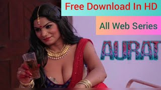 Indian All New 18+ hot adult original web series HD Download kaise kare Alt Balaji and Fliz Movies