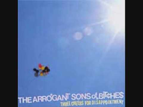 Arrogant Sons Of Bitches - Piss Off
