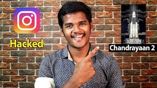 Instagram Hacked By Chennai Guy, Chandrayaan-2 Launch, SD 855 plus | tech updates