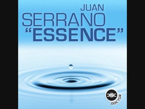 Juan Serrano - Essence