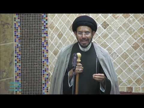"Jumah Khutbah ""Biography of Imam Jaffer Sadiq (as)"" 06/28/2019 Maulana Syed Hussain Ali Nawab"