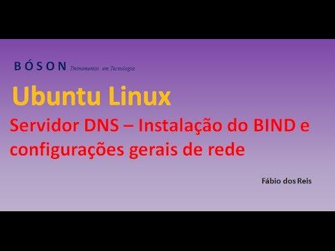 Servidor DNS - Instalação e configurações gerais de rede no Ubuntu - 01