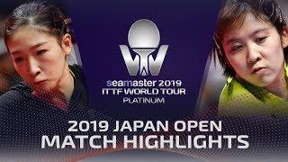 Miu Hirano vs Liu Shiwen   2019 ITTF Japan Open Highlights (1/2)