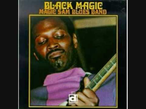 Magic Sam - I Have The Same Old Blues