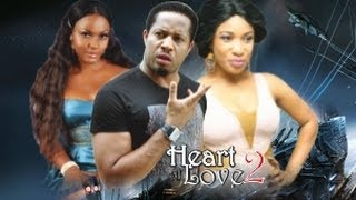 Heart Of Love 2 - Nigeria Nollywood Movie