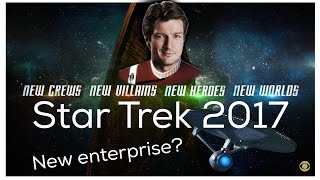 Star Trek 2017   A new Enterprise ?!
