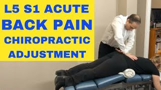 L5 S1 Acute Pain Back Pain L5 S1 Chiropractic Adjustment Demonstration by Dr. Walter Salubro
