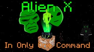 Alien X in Only One Command | Ben 10 Alien in Minecraft