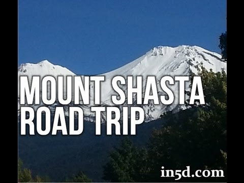 Mount Shasta, California Road Trip September 2013 | In5D.com