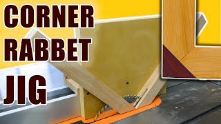 Corner Rabbet Jig for Table Saw Rabbet Joints