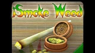 iSmoke: Weed HD - 3D Cannabis Weed smoking video game for Android & iOS