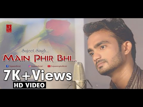 Main Fir Bhi Tumko Chahunga|Sujeetsingh!Half Girlfriend| Arjun K,Shraddha K | Arijit Singh| Mithoon|