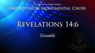 Revelations 14:6 ENSEMBLE