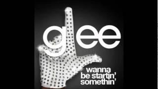 Watch Glee Cast Wanna Be Startin Somethin video
