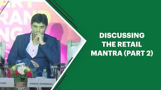 Discussing the Retail mantra  Part 2