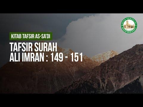 Tafsir Surah Ali Imran : 149 - 151   - Ustadz Ahmad Zainuddin Al-Banjary