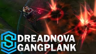 Dreadnova Gangplank Skin Spotlight - League of Legends