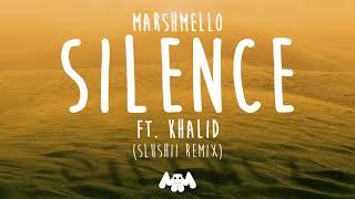 Marshmello Ft Khalid Silence Slushii Remix