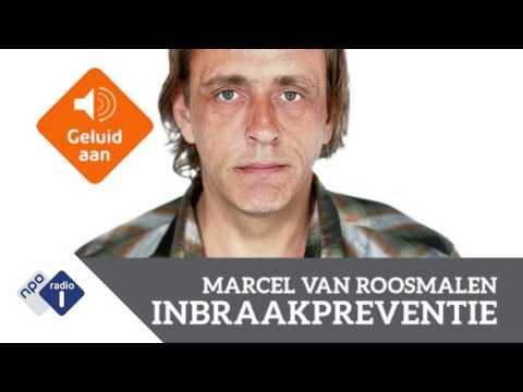 Marcel van Roosmalen over inbraakpreventie | NPO Radio 1