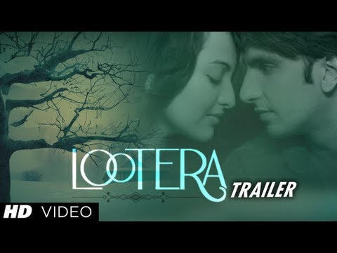 Lootera (लूटेरा) New Theatrical Trailer (Official)   Ranveer Singh, Sonakshi Sinha