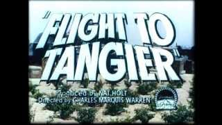Flight to Tangier (1953) - Official Trailer