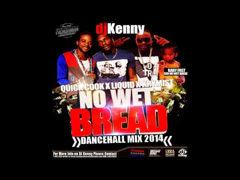 DJ KENNY NUH WET BREAD DANCEHALL MIX OCT 2014